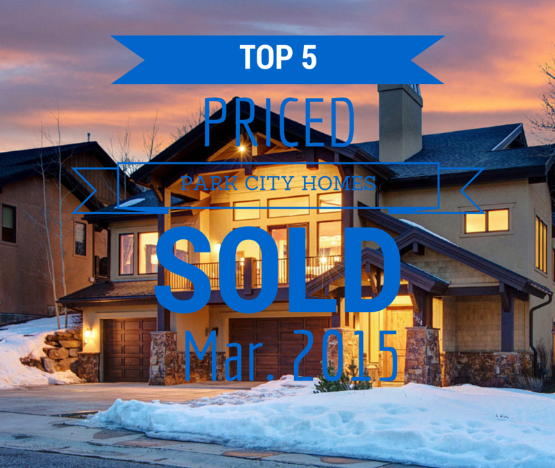 Top 5 Priced Park City Homes that Sold in March 2015