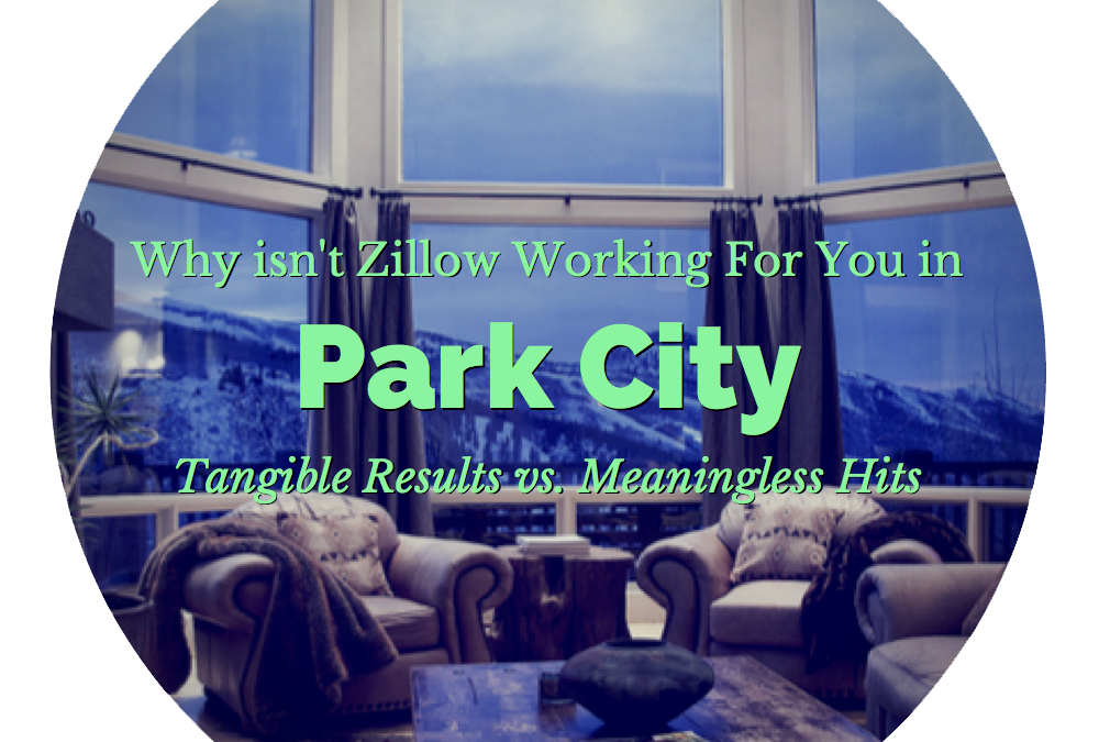 Why Isn't Zillow Working For You in Park City?