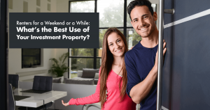 Best Use of Your Investment Property